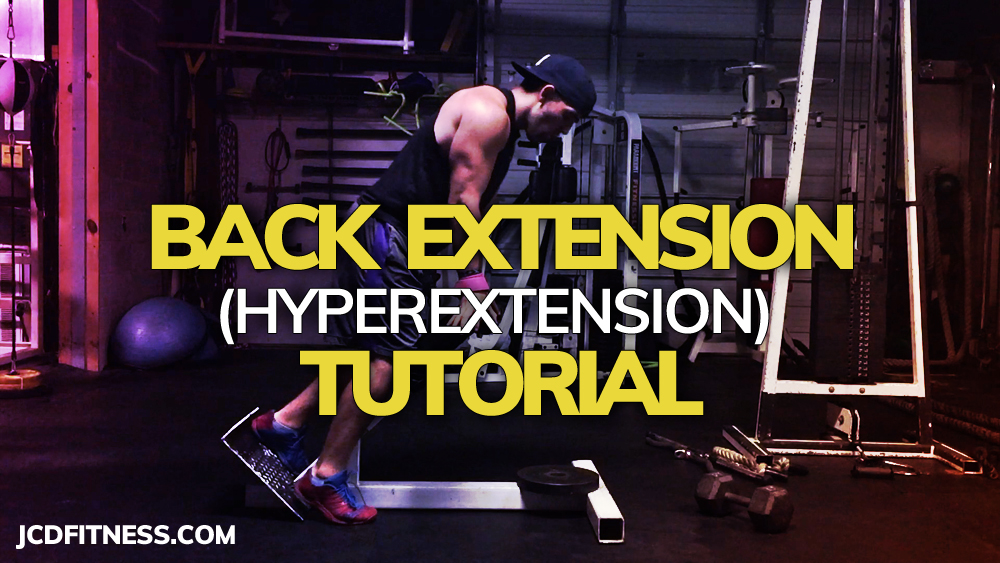 How To Do Back Extensions (hyperextensions) With Proper Form