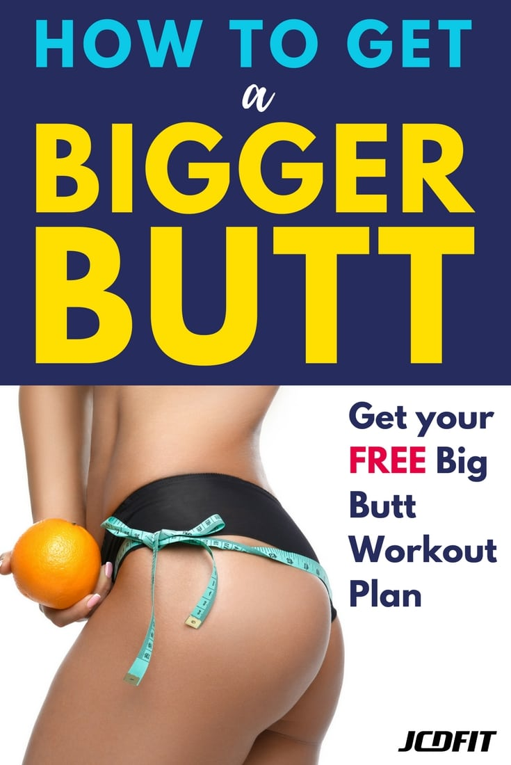 The Big Butt Workout: Use This FREE 8-Week Workout Plan For A Bigger Butt